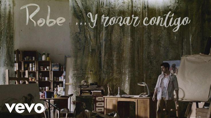 Robe - ... Y Rozar Contigo