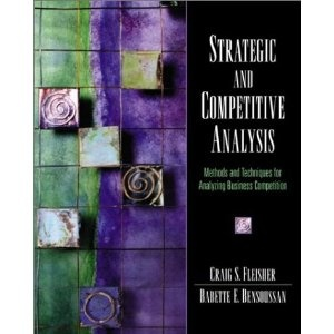 Babette Bensoussan and Craig Fleisher's first book on Competitive Analysis Tools and Techniques.