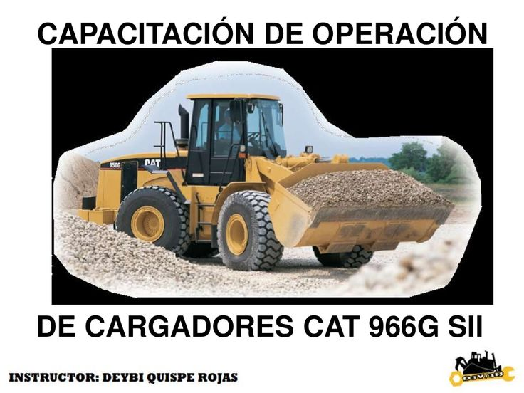 cargador frontal 966 G by prof. deybis via slideshare
