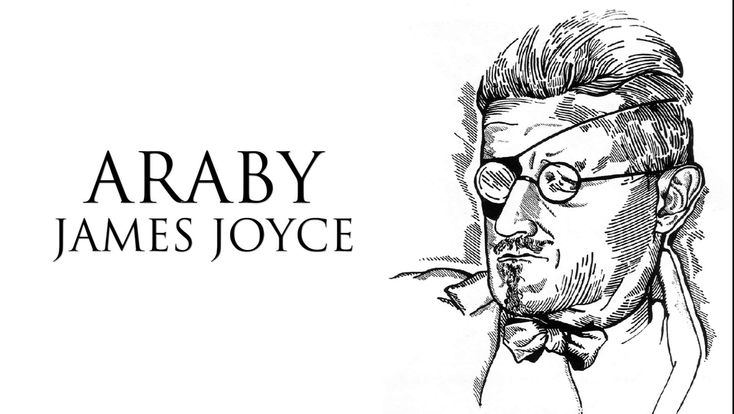 Araby by James Joyce from short story collection Dubliners (1914)