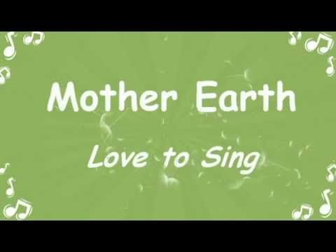 Mother Earth Environmental Song with Lyrics | Children Love to Sing - YouTube