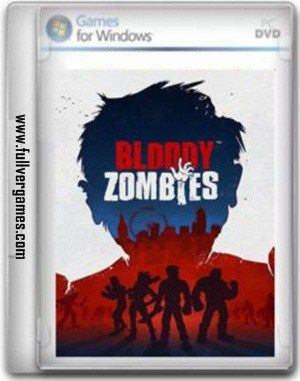 Bloody Zombies Game Free Download - http://fullvergames.com/bloody-zombies-game-free-download/