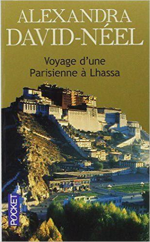 Amazon.fr - Voyage d'une parisienne à Lhassa - Alexandra DAVID-NEEL - Livres