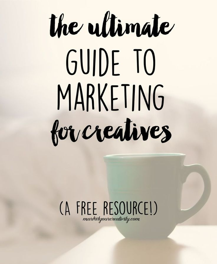 Ultimate Guide to Marketing for Creatives April 23, 2015 By Lisa Jacobs 13 Comments Ultimate Guide to Marketing for Creatives