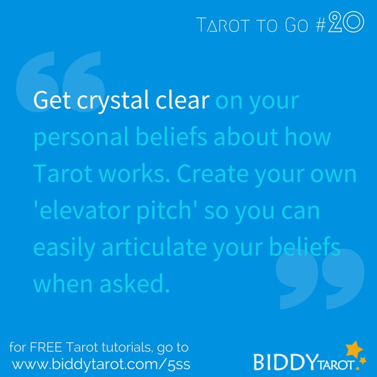 Get crystal clear on your personal beliefs about how Tarot works. Create your own 'elevator pitch' so you can easily articulate your beliefs when asked. #TarotTips #TarotToGo  http://biddytarot.com