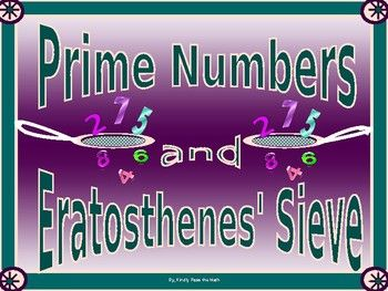 Eratosthenes was a brilliant and well-known mathematician in history. * He devised the sieve analogy that he was able to use to separate prime numbers from composite numbers. ^ The importance of prime numbers is discussed as being the foundation