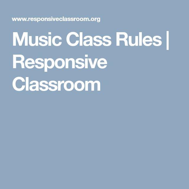 Music Class Rules | Responsive Classroom