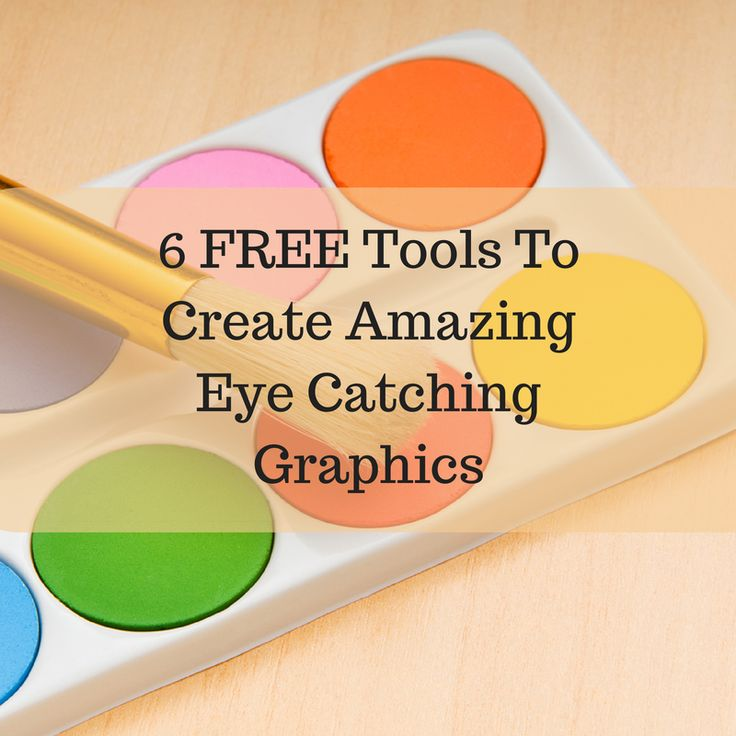 6 FREE Tools To Create Amazing Eye Catching Graphics. These are FREE tools you can use to create your own simple graphics for use on your blog or social media very quickly and easily.
