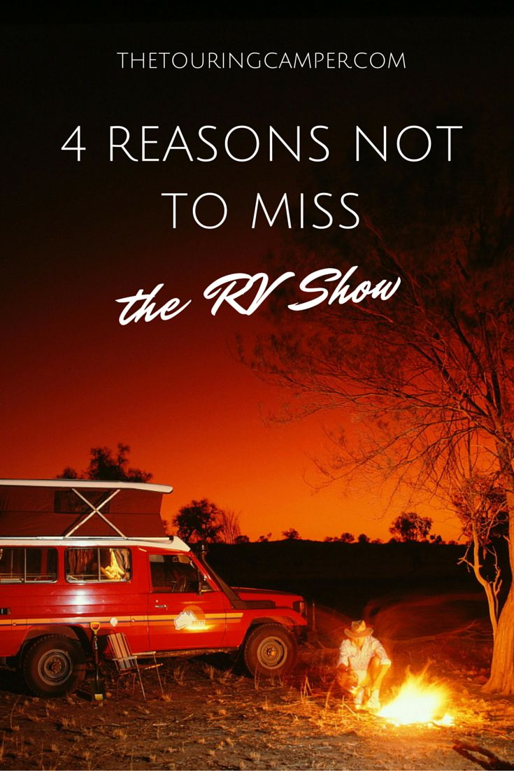 4 reasons not to miss the local RV show. The Touring Camper shares tips to make it a profitable visit!