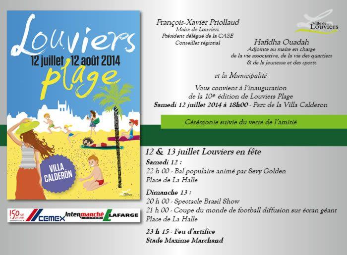 Inauguration de Louviers Plage le samedi 12 juillet 2014, nous vous y attendons !