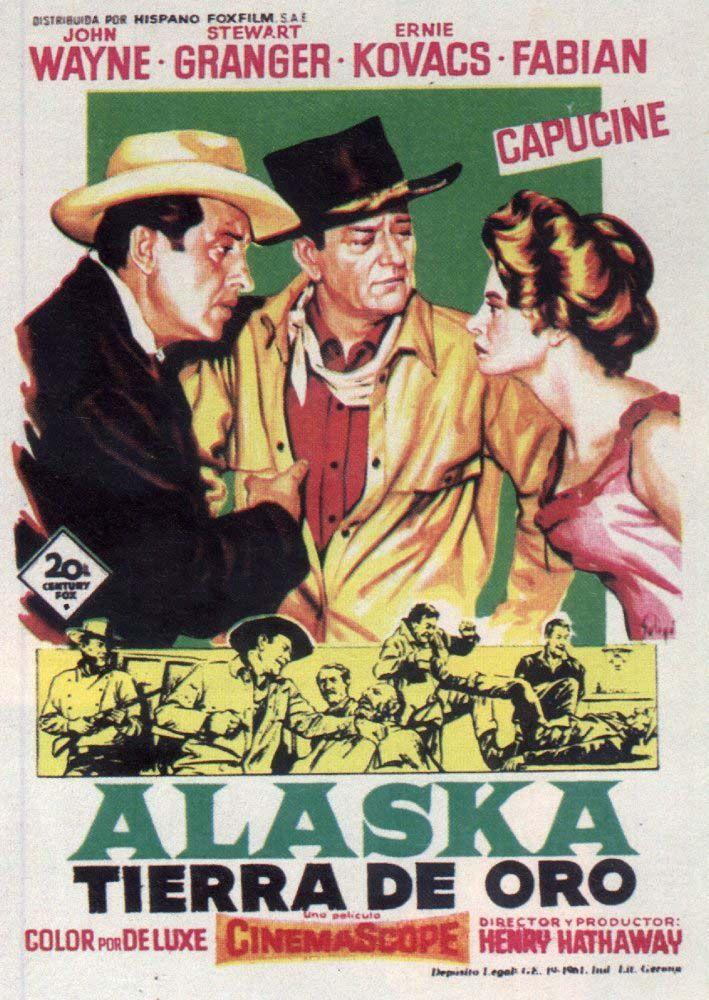 north to alaska | Alaska, tierra de oro (North to Alaska) (1960)