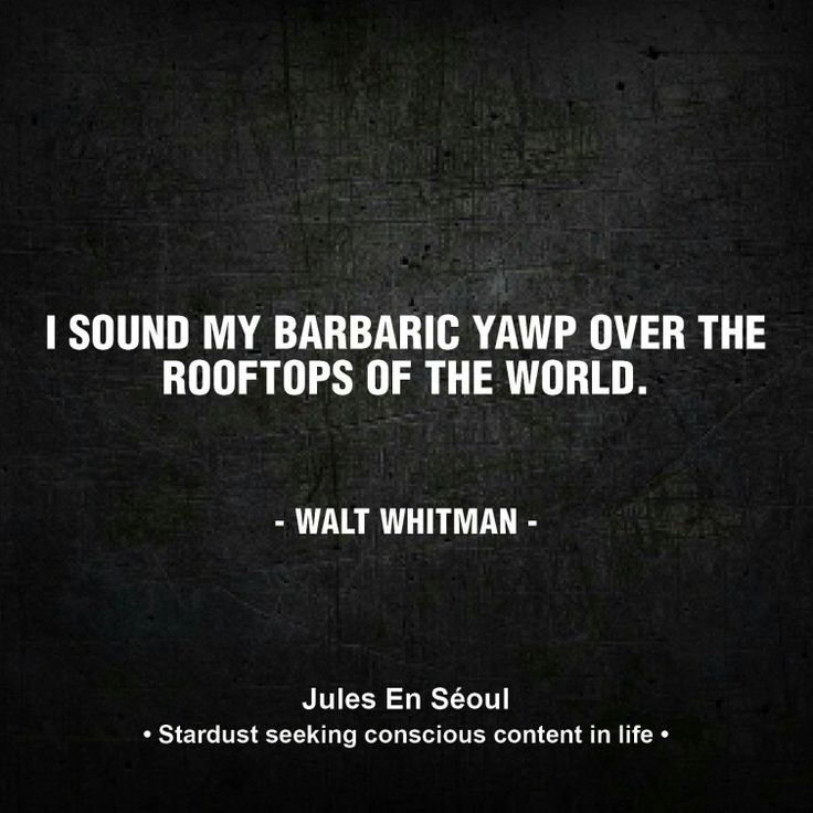 Walt Whitman Quotes Love: 17 Best Images About Quotes! On Pinterest