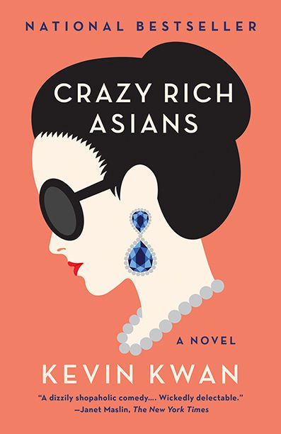 See the paperback cover of 'Crazy Rich Asians' by Kevin Kwan — EXCLUSIVE   EW.com