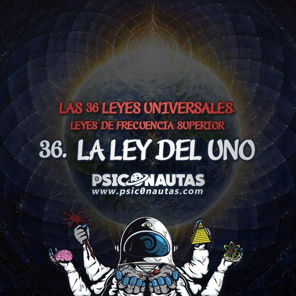 Las 36 Leyes Universales – 36. La ley del Uno.