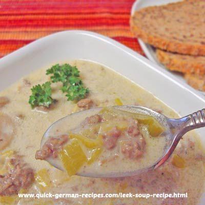 German leek soup with cheese. Wunderbar! http://www.quick-german-recipes.com/leek-soup-recipe.html