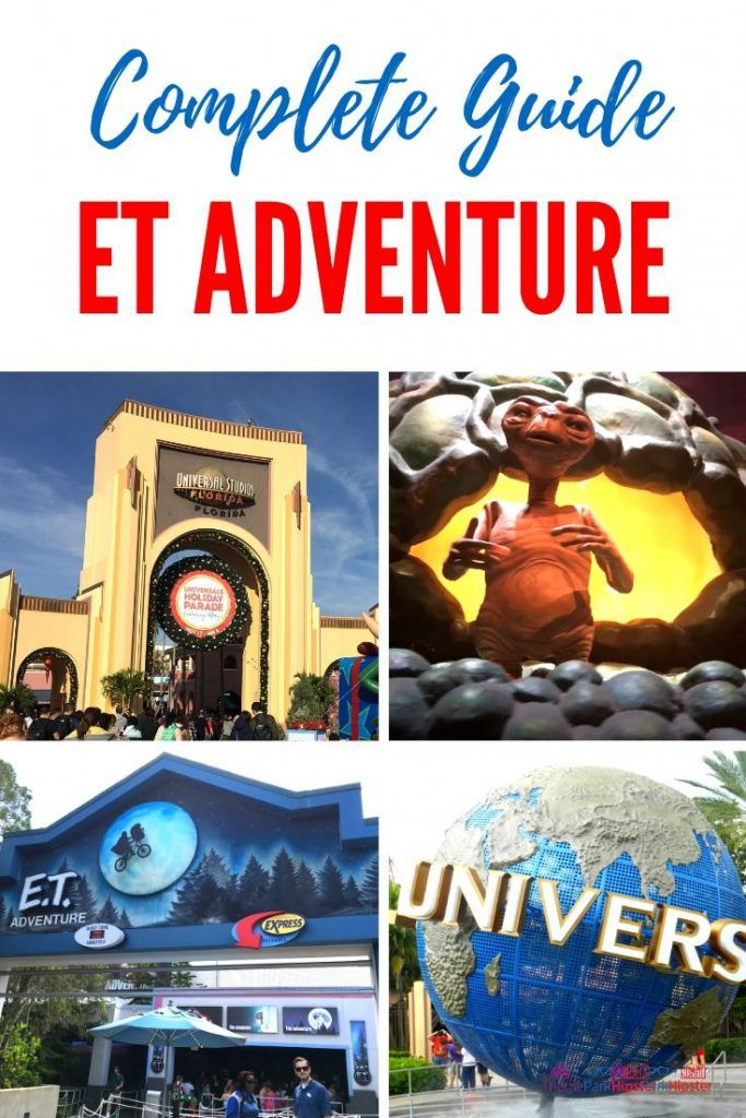 Complete Guide To E T Adventure At Universal Themeparkhipster In 2020 Theme Park Island Of Adventure Orlando Universal Studios Orlando Planning