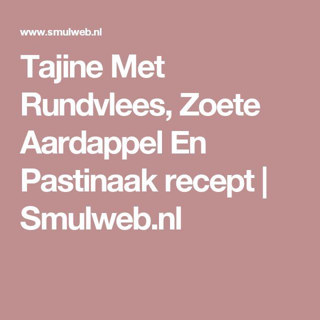 Tajine Met Rundvlees, Zoete Aardappel En Pastinaak recept | Smulweb.nl