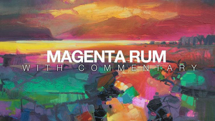 Scott Naismith: Oil Painting Demo: Magenta Rum