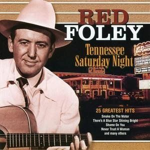Red Foley - Tennessee Saturday