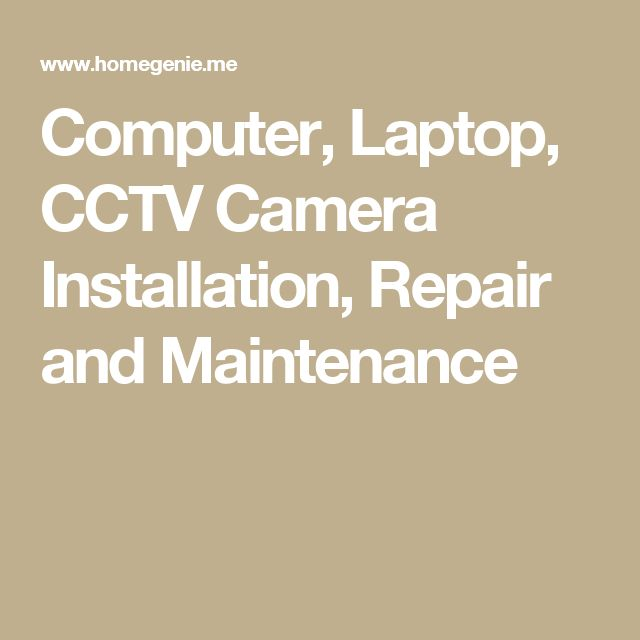 Computer, Laptop, CCTV Camera Installation, Repair and Maintenance