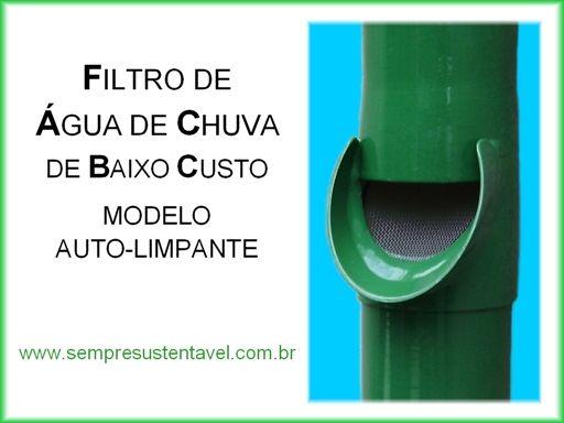 PROJETO EXPERIMENTAL DO FILTRO DE ÁGUA DE CHUVA DE BAIXO CUSTO MODELO AUTO-LIMPANTE  MANUAL DE CONSTRUÇÃO E INSTALAÇÃO