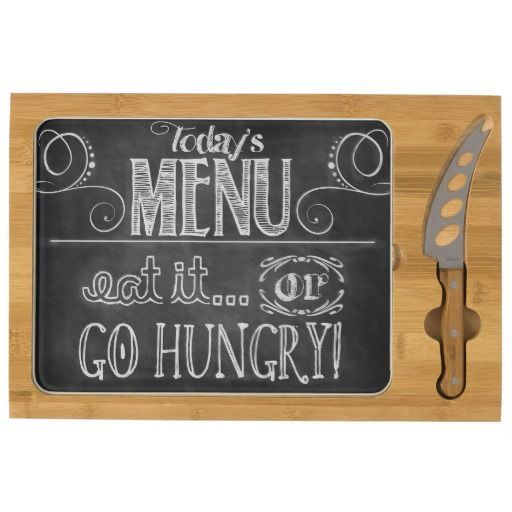 Today's MENU - Eat it.. or GO HUNGRY! Cheese Board