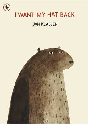 I Want My Hat Back by Jon Klassen.  A bear's hat has gone. And he wants it back. Patiently and politely, he asks the animals he comes across, one by one, whether they have seen it. Each animal says no (some more elaborately than others).
