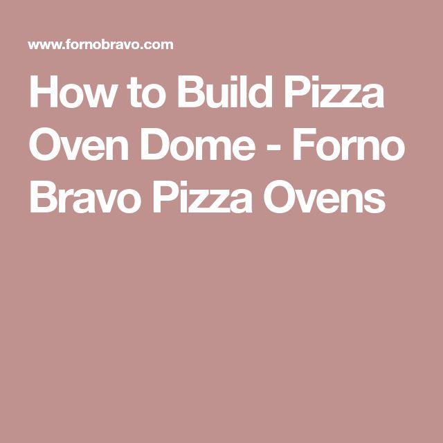 How to Build Pizza Oven Dome - Forno Bravo Pizza Ovens