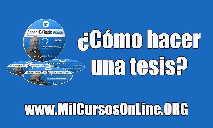 #comohacerunatesis #comoescribirunatesis Cómo hacer una tesis. Video curso para redactar una tesis