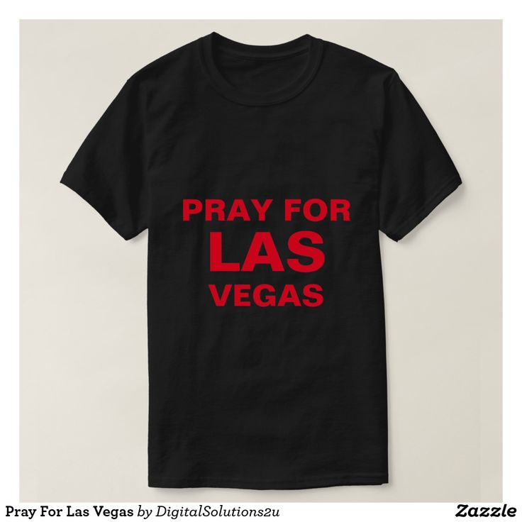 Pray For Las Vegas T-Shirt