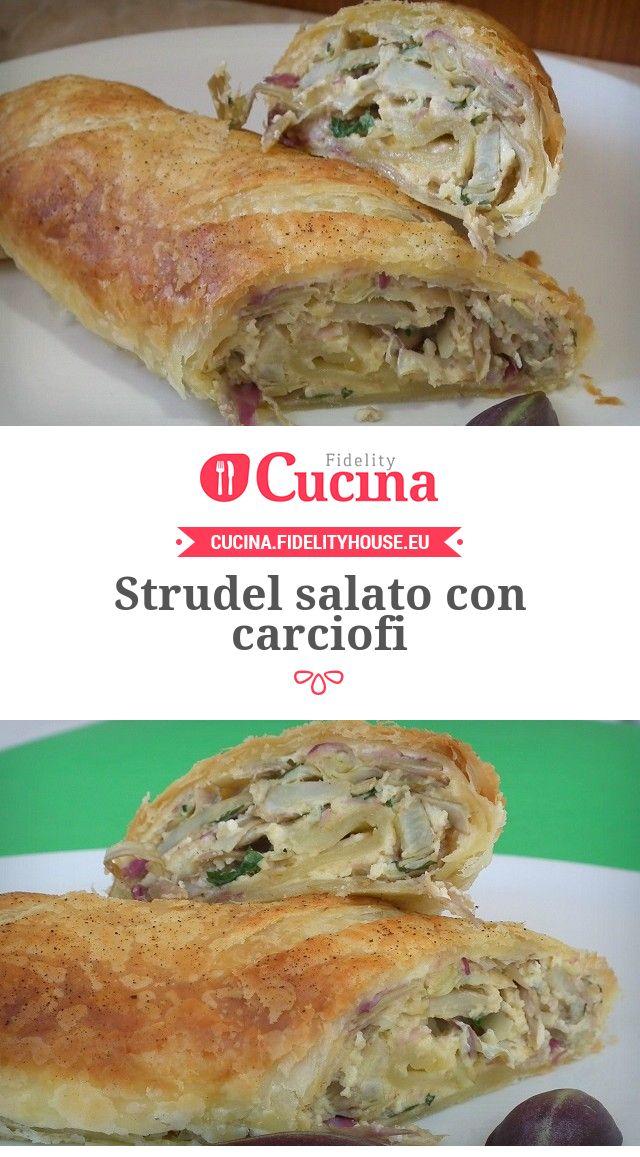 Strudel salato con carciofi della nostra utente Stefania. Unisciti alla nostra Community ed invia le tue ricette!