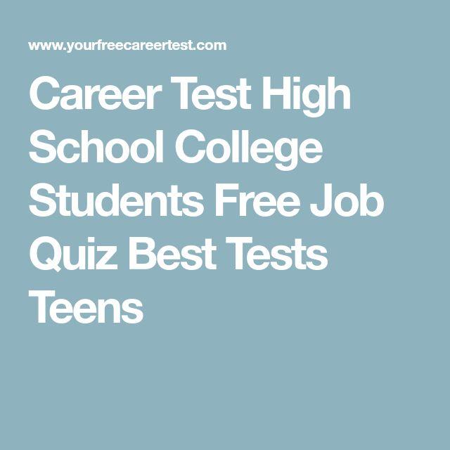 Career Test High School College Students Free Job Quiz Best Tests Teens