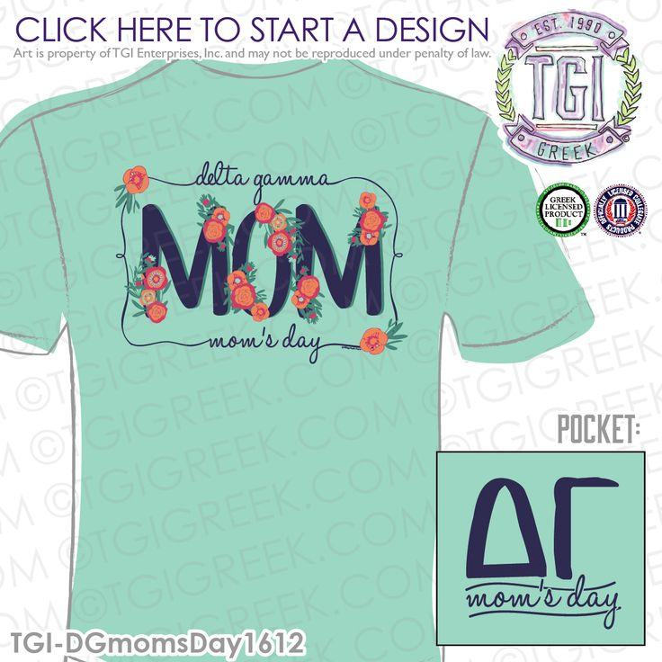 Delta Gamma | DG | ΔΓ | Mom's Day | Sorority Mom's Day Shirt | Mom's Day Shirt | TGI Greek | Greek Apparel | Custom Apparel | Sorority Tee Shirts | Sorority Tanks | Sorority T-shirts