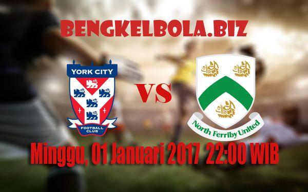 Prediksi York City vs North Ferriby United 01 Januari 2017