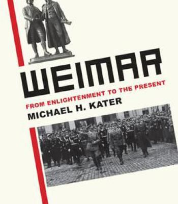 Weimar: From Enlightenment To The Present PDF