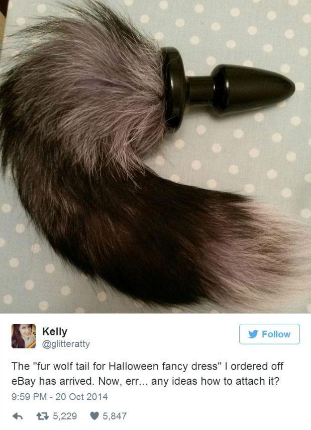 """""""Ich hatte mir einen """"Wolfsschwanz mit Fell, ungewöhnliches Halloween Kostüm"""" bestellt und das habe ich bekommen. Ähhhm... wie befestige ich das jetzt an meinem Körper?"""" (Kleiner Hinweis: Wer den Witz nicht versteht, sollte vielleicht kurz mal nachschauen, was ein Butt-Plug ist. Oder halt auch nicht, wenn du deine Unschuld bewahren willst.)"""