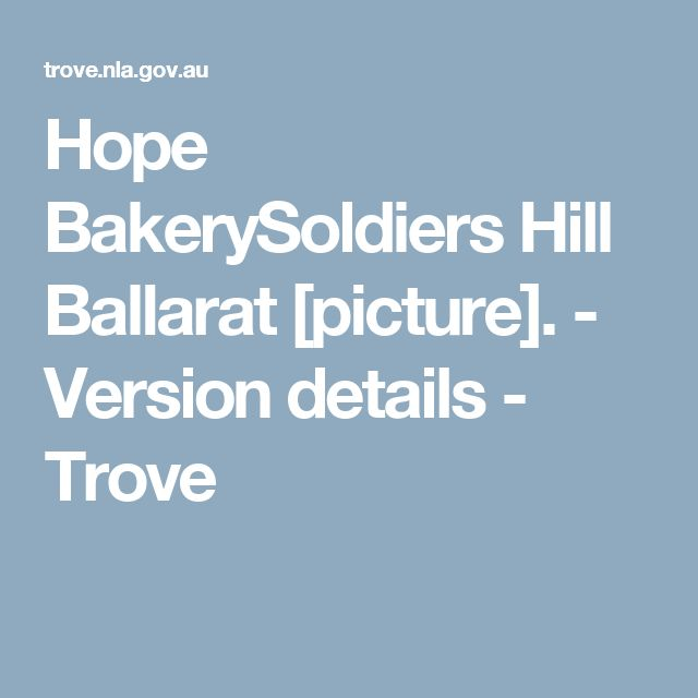 Hope BakerySoldiers Hill Ballarat [picture]. - Version details - Trove