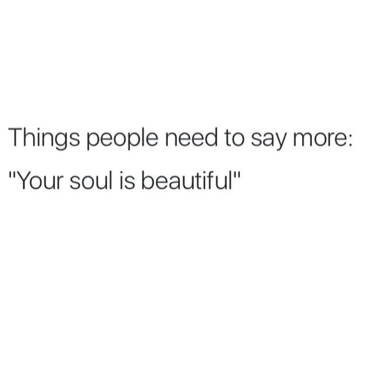 RePin if you Agree! Click for more on I would rather have someone with a beautiful soul than a beautiful body.. Blog: http://awakenmindset.com