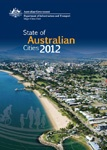State of Australian Cities 2012.  Launched by The Hon Anthony Albanese MP, Minister for Infrastructure and Transport, on 4 December 2012. The report brings together current research and data including available data from the 2011 Census of Population and Housing to present a comprehensive snapshot of Australian cities.