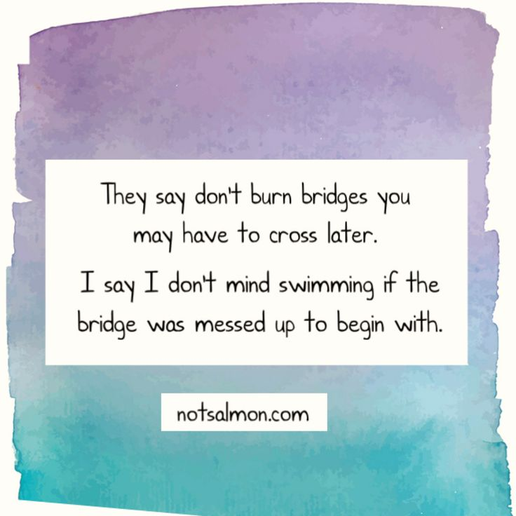 Quotes About Anger And Rage: 17 Best Burning Bridges Quotes On Pinterest