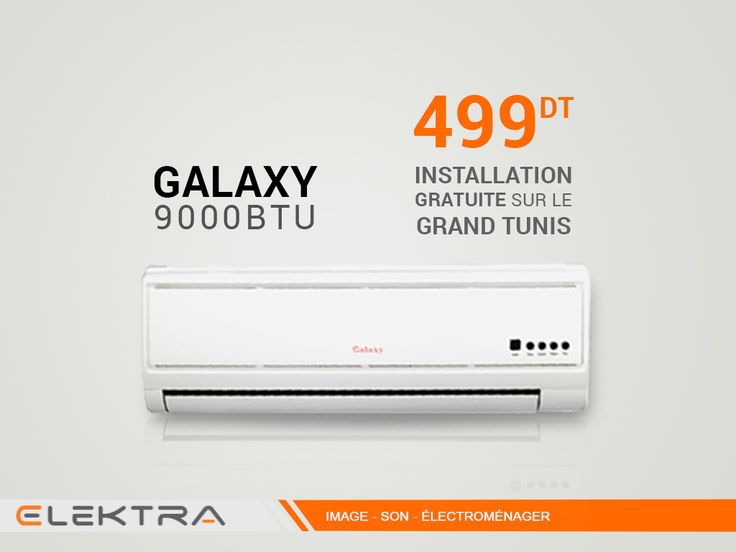 Climatiseur Galaxy 1200 BTU Installation gratuite sur le Grand - installation d une climatisation maison