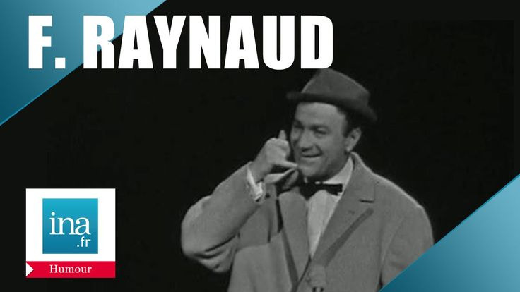 "Fernand Raynaud ""Le 22 à Asnières"" - Archive INA"