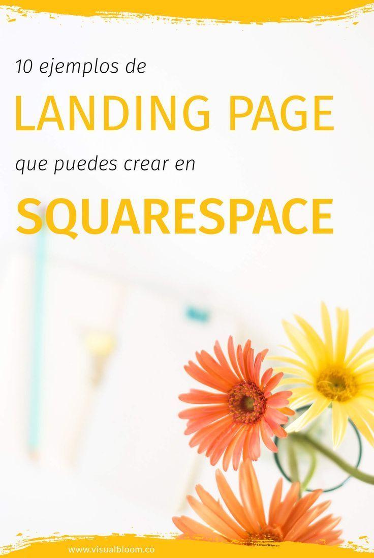 De todas las cosas que incluye Squarespace, probablemente una de las mejores y más jugosas sean las Cover Pages, que no es otra cosa que como se llaman en esta plataforma las landing pages. Aquí te muestro diez ejemplos.