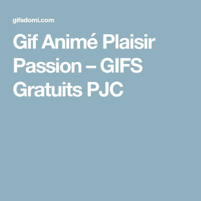 Gif Animé Plaisir Passion – GIFS Gratuits PJC