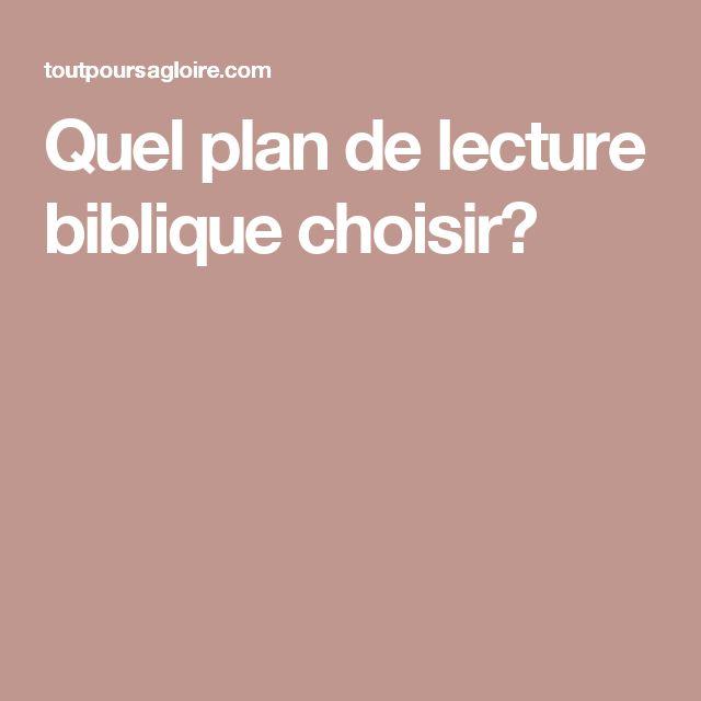 Quel plan de lecture biblique choisir?