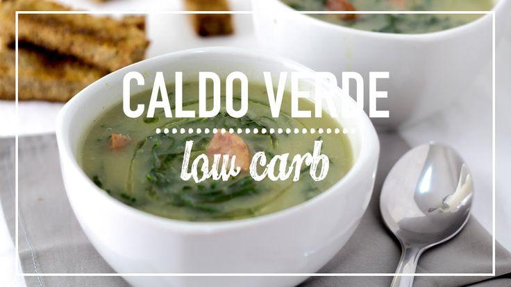 CALDO VERDE LOW CARB - Receita saudável de caldo verde