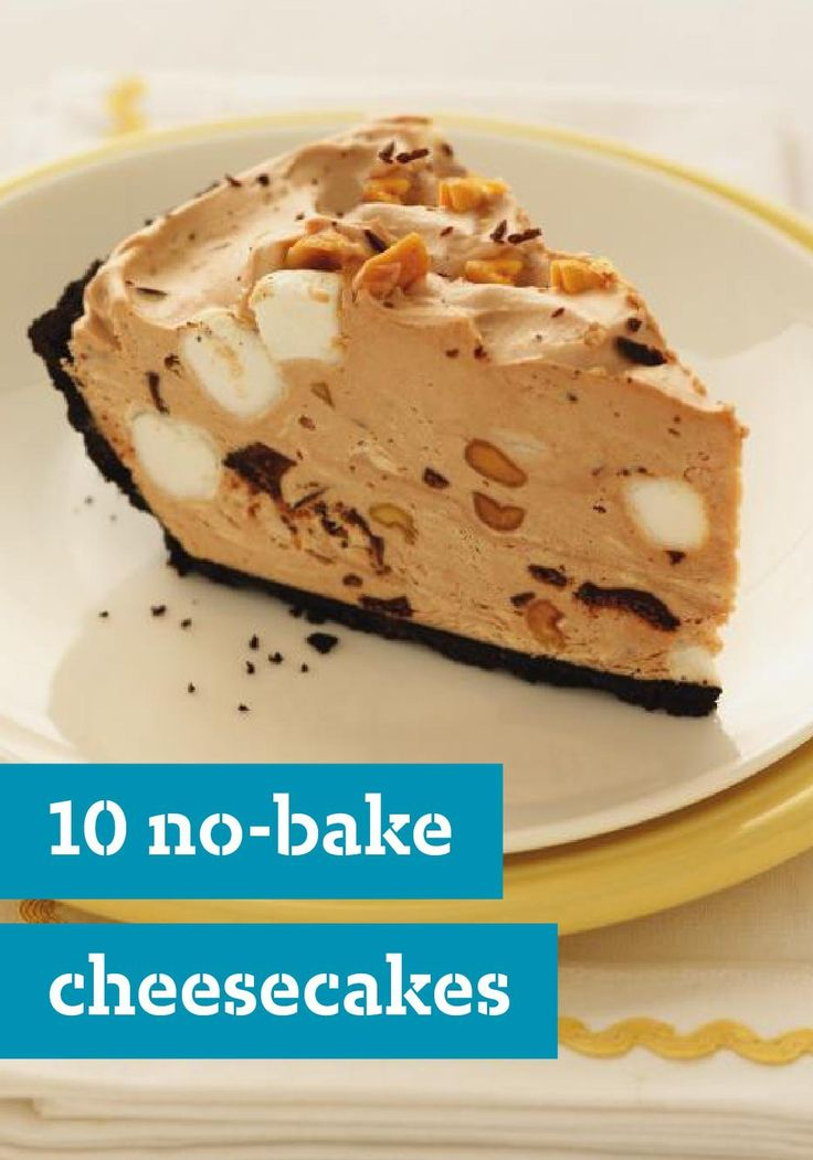 10 No-Bake Cheesecakes — If you want a cheesecake but don't have time to bake, these no-bake cheesecake recipes are perfect. Enjoy dessert anytime you like with these quick and easy sweet treats!