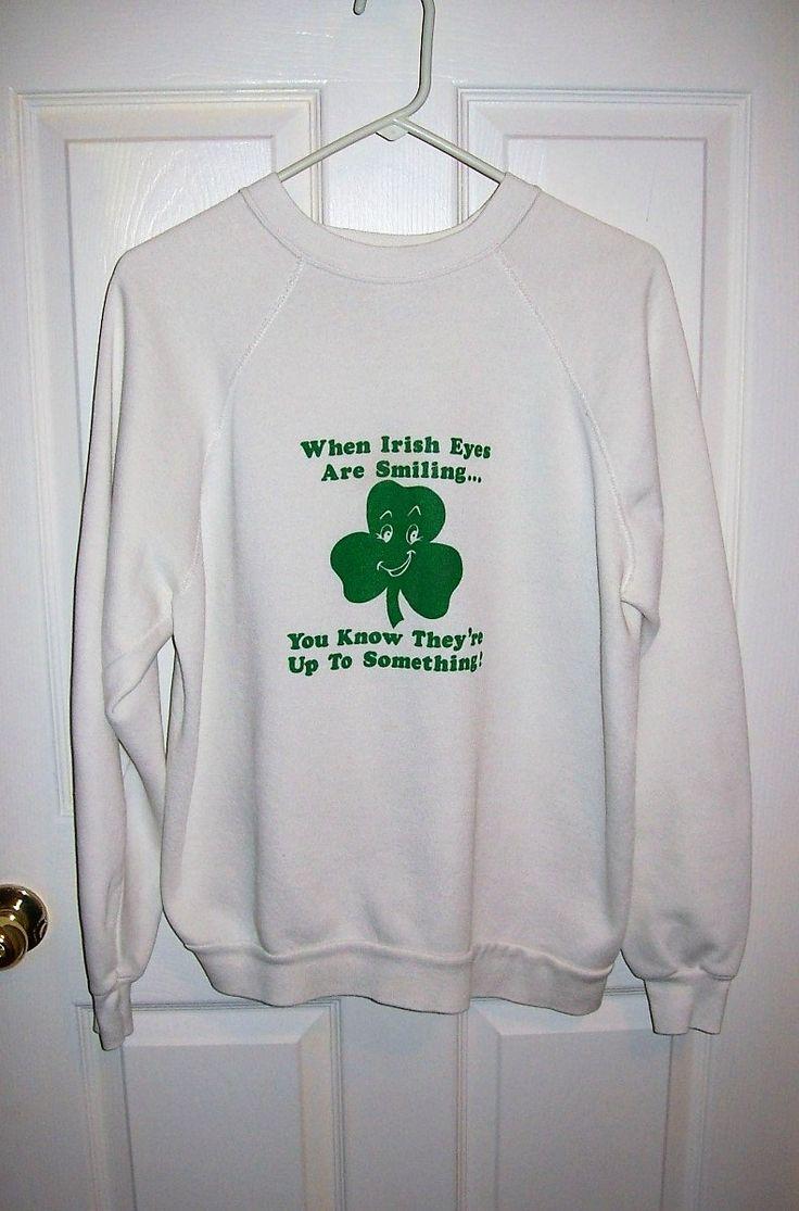 Vintage Unisex When Irish Eyes Are Smiling Sweatshirt by Tultex Medium Only 6 USD by SusOriginals on Etsy