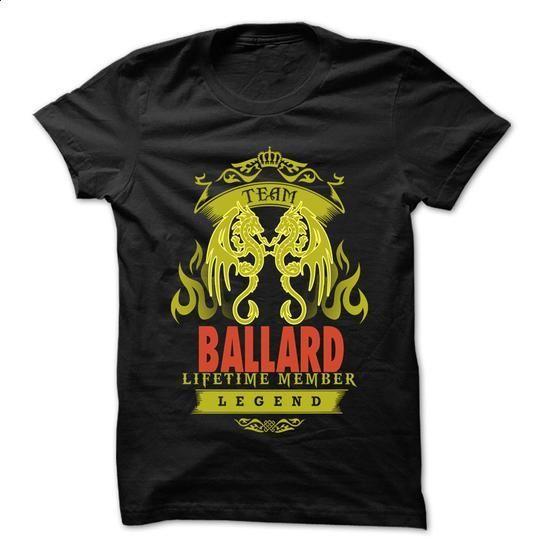 Team BALLARD - 999 Cool Name Shirt ! - #cat hoodie #mens sweater. PURCHASE NOW => https://www.sunfrog.com/Outdoor/Team-BALLARD--999-Cool-Name-Shirt-.html?68278