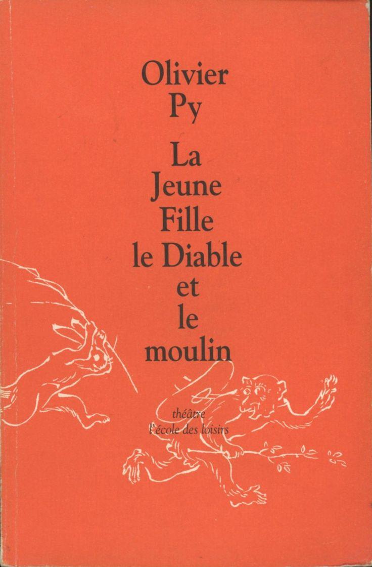 Olivier Py L'École Des Loisirs 1997